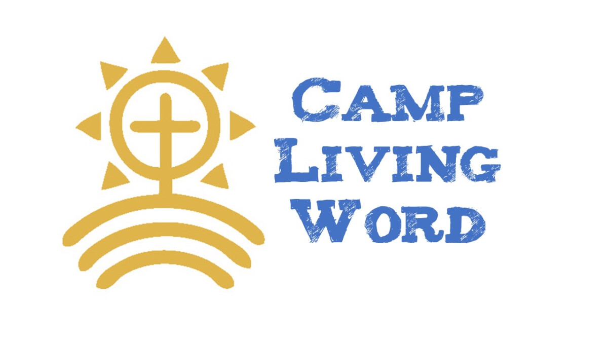 Camp Living Word - Week 1